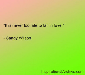 It is never too late, Quotes