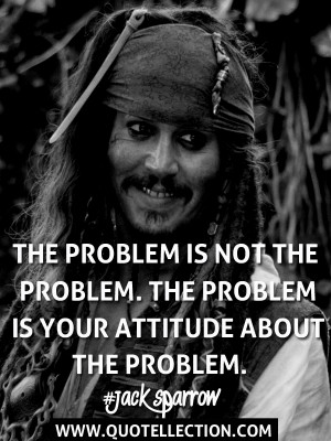 The Problem Captain Jack Sparrow Quotes