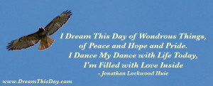 Dream This Day of Wondrous Things,