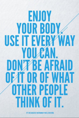 Always be confident with your body