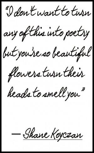Shane KoyczanRomantic Poetry Shane, Quotes Poetry, Poetry Lyr, Poetry ...