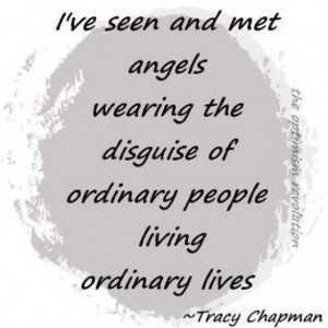 ... the disguise of ordinary people living ordinary lives Angels Quotes