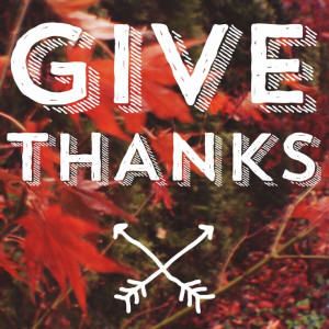 Give thanks #quote #thanksgiving