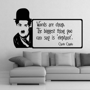 ... are here home wall decals quotes wall stickers charlie chaplin quote
