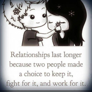 quotes relationships last longer because two people made a choice ...