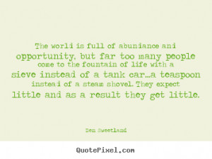 ... and opportunity, but.. Ben Sweetland top inspirational quotes