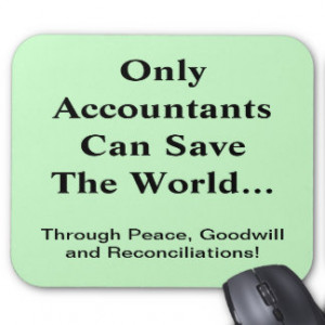 Famous and Funny Accounting Quote Mouse Pad