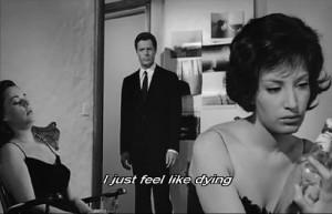 just feel like dying - La Notte (1961)