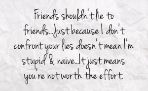 Friend Lying Quotes Friend lying quotes lying