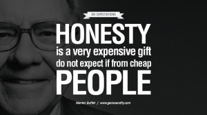 ... cheap people. Excellent Advice By Warren Buffet On Investment Quotes