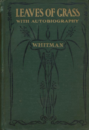 Walt Whitman Poems Leaves of Grass Whitman Walt Leaves of Grass