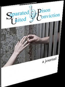 Separated by Prison, United by Conviction- a journal