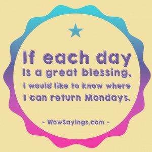 Quotes and Sayings About Monday