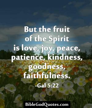 ... -of-the-spirit-is-love-joy-peace-patience-fathfulness-joy-quotes.jpg