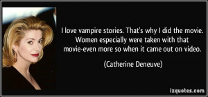 quote-i-love-vampire-stories-that-s-why-i-did-the-movie-women ...
