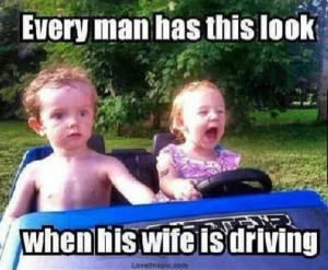 Wife Is Driving funny cute kids funny quotes meme humor memes