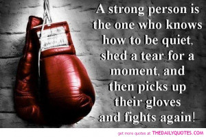 strong fight quotes good life sayings pics quote pictures