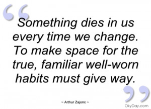 Time For Change Quotes Us every time we change.