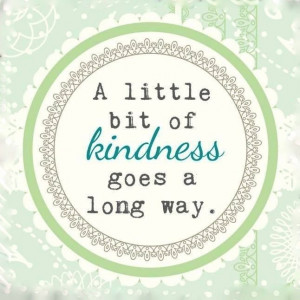 little-bit-of-kindness-life-quotes-sayings-pictures.jpg