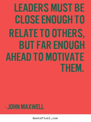 john maxwell quotes source http quotepixel com picture motivational ...