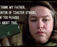 Kathy Bates Misery Quotes