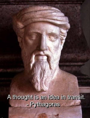 Pythagoras quotes and sayings wise thought idea short
