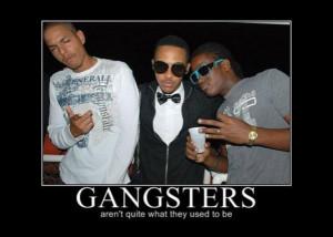... .net/images/2011/06/30/motivational-pics-gangsters_130945994742.jpg
