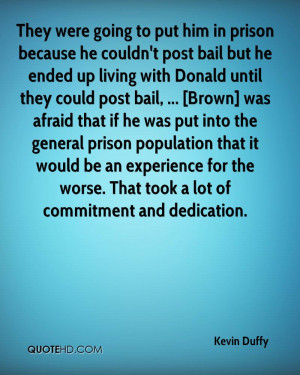 inspirational quotes for him in jail Kevin Duffy Quotes QuoteHD ...