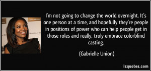 Quotes About Changing The World One Person At A Time ~ I'm not going ...
