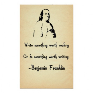 Benjamin Franklin Quote Write Worth Reading Print
