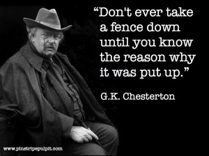 Chesterton On the Value of Fences