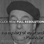 pablo neruda quotes sayings love meaningful short quote pablo neruda