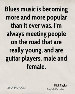 mick-taylor-musician-quote-blues-music-is-becoming-more-and-more.jpg