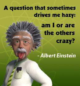 Crazy quote by Einstein