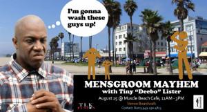 "... Mayhem Event at Venice Beach with Tiny ""Deebo"" Lister"