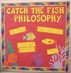 fish philosophy bulletin board more classroom teachers teaching fish ...