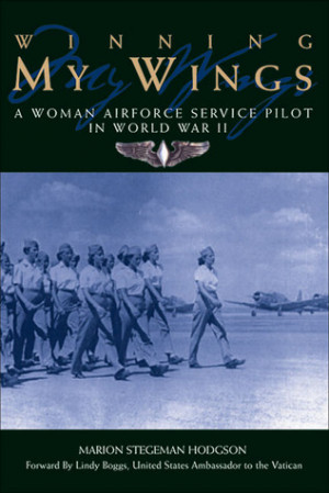 "... Woman Airforce Service Pilot in World War II"" as Want to Read"