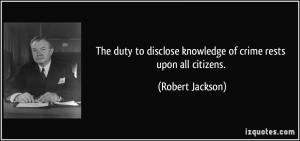 The duty to disclose knowledge of crime rests upon all citizens ...