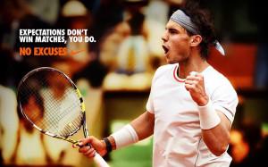 rafael nadal tennis quotes rafael nadal tennis quotes