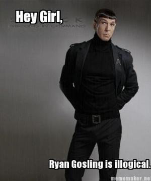 tags: Spock, Star Trek, Ryan Gosling, illogical) Is it totally nerdy ...