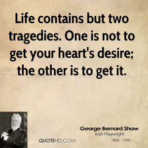 quotes tragedies george bernard shaw quotes george bernard shaw quote
