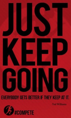 just keep going - the unofficial motto of ironman