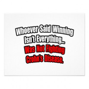 Winning Isn't Everything Quote, Crohn's Disease Personalized ...