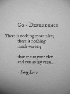 quotes motivation quotes codependency lang leaves vice versa co ...