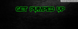 get_pumped_up-16937.jpg?i
