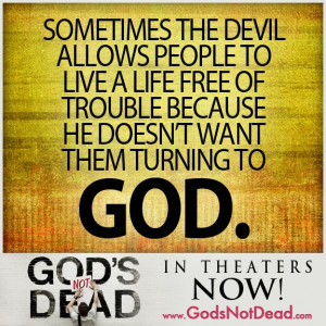 actually know people that do not believe in the devil, that he ...