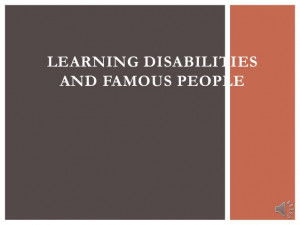 Learning disabilities and famous people