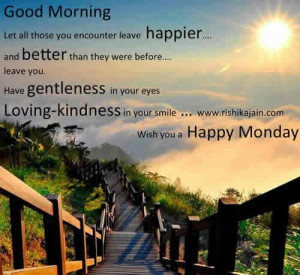 Good Morning Quotes,Wish you a Happy Monday , Inspiring Pictures ...