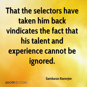 That The Selectos Have Taken Him Back Vindicates The Fact That His ...