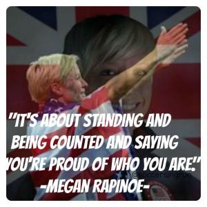 Megan Rapinoe Quote